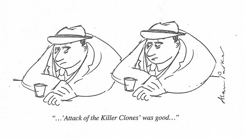 Attack of the Killer Clones